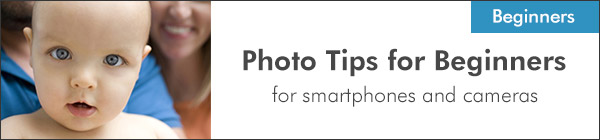 Photo Tips for Beginners