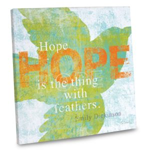 Canvas Wall art for your home, Hope is the Thing with Feathers printed on canvas