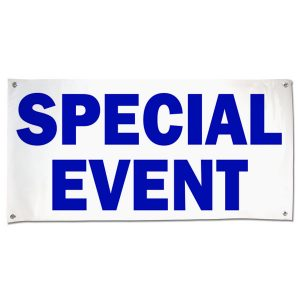 Make sure people know where to go to get to your even with this Special Event vinyl banner size 4x2