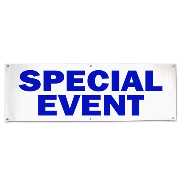 Make sure people know where to go to get to your even with this Special Event vinyl banner size 6x2