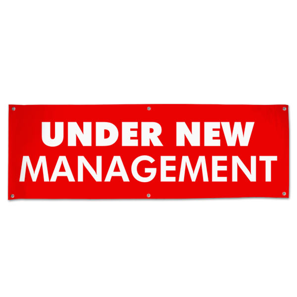 Change things up and get new customers with an Under New Management Banner for your small business size 6x2