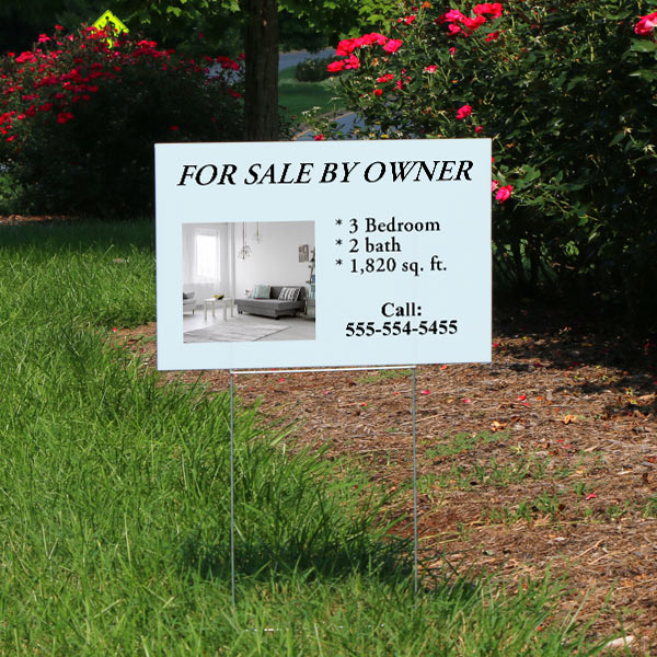 Advertise for your business or sell something with a yard sign