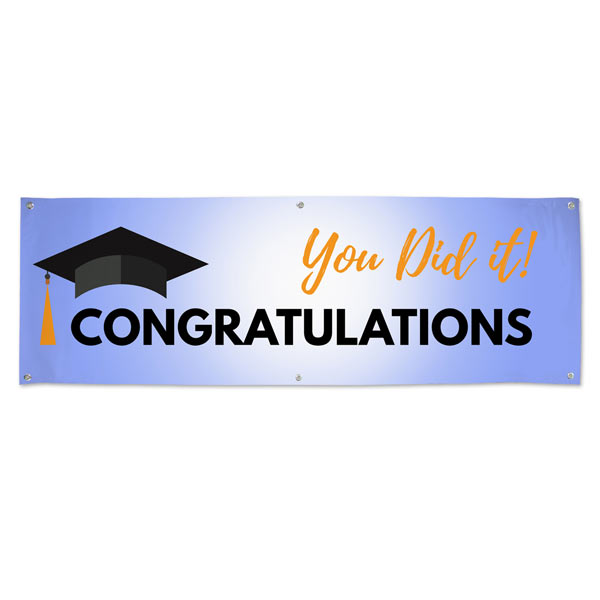 Graduation banner for Party, Congratulations you did it